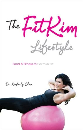 The FitKim Lifestyle by Kimberly Olson