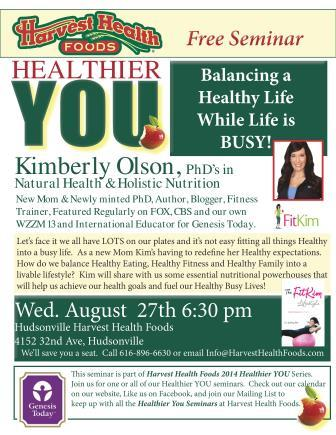 Balancing a Healthy Life while Life is Busy! @ Harvest Health Foods | Hudsonville | Michigan | United States