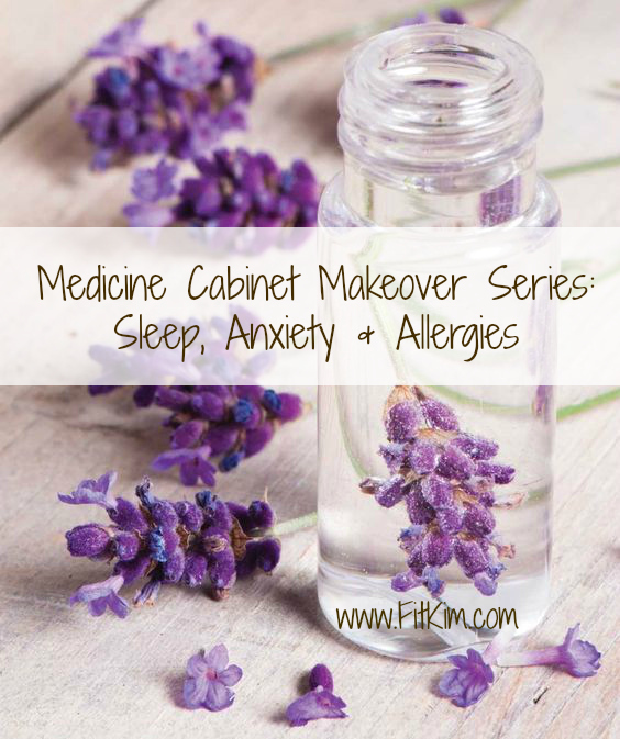 medicine-cabinet-makeover-sleep-anxiety-allergies