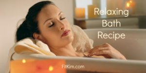 Relaxing Bath Recipe-FitKim.com